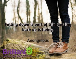 Falling down is part of life.